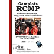 Complete RCMP!: RCMP Police Aptitude (RPAT) Study Guide & Practice Test Questions, Paperback (9781772450668)