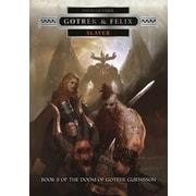 Gotrek & Felix: Slayer, Hardcover (9781849708418)