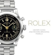 Rolex: History, Icons and Record-Breaking Models, Hardcover (9781851497836)