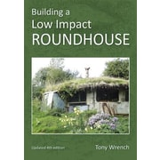Building a Low Impact Roundhouse, 0004, Paperback (9781856231749)