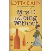 Mrs D Is Going Without: A Memoir, Paperback (9781877505393)