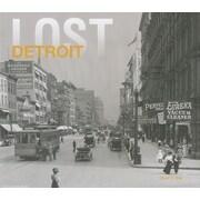 Lost Detroit, Hardcover (9781909108714)
