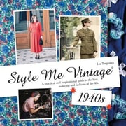 Style Me Vintage: 1940s, Hardcover (9781909815933)