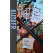 Busker: Stories from the Streets of Paris, Paperback (9781926710372)
