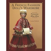 A French Fashion Doll's Wardrobe, Hardcover (9781932485578)