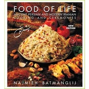 Food of Life: Ancient Persian and Modern Iranian Cooking and Ceremonies, 0004, Hardcover (9781933823478)