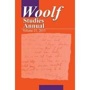 Woolf Studies Annual V21, Paperback (9781935625193)