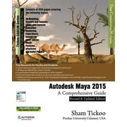 Autodesk Maya 2015: A Comprehensive Guide, Paperback (9781936646746)