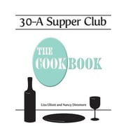 30-A Supper Club the Cookbook, Hardcover (9781937014049)