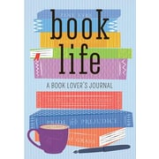 Book Life: A Book Lover's Journal, Paperback (9781937994587)