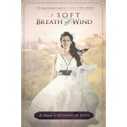 A Soft Breath of Wind, Paperback (9781939023452)