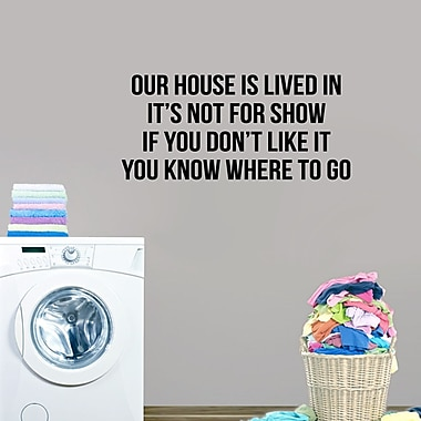 SweetumsWallDecals Our House is Lived in Wall Decal; Black