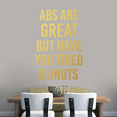 SweetumsWallDecals Abs are Great But Have You Tried Donuts Wall Decal; Gold
