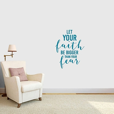 SweetumsWallDecals Let Your Faith Be Bigger Than Your Fear Wall Decal; Teal