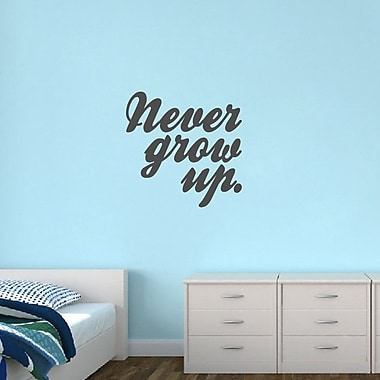 SweetumsWallDecals Never Grow Up Wall Decal; Dark Gray