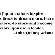 Design With Vinyl If Your Actions Inspire Others - John Quincy Adams Wall Decal