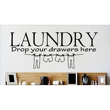 Design With Vinyl Drop Your Drawers Here Wall Decal