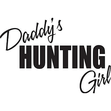 Design With Vinyl Daddy's Hunting Girl Wall Decal