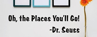 Design With Vinyl Oh, The Places You''ll Go! - Dr. Seuss Quote Wall Decal