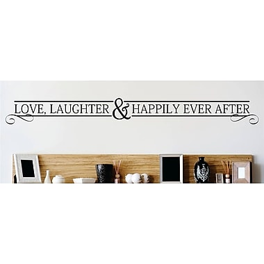 Design With Vinyl Love Laughter and Happily Ever After Wall Decal