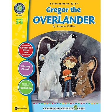 eBook: Literature Kits™ Gregor the Overlander, Literature Kit, Grades 5-6, by Classroom Complete Press