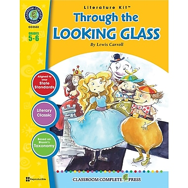 eBook: Literature Kits™ Through the Looking-Glass, Literature Kit, Grades 5-6, by Classroom Complete Press