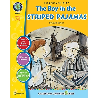 Livre numérique : Literature KitsMC – The Boy in the Striped Pajamas, ressource pédagogique, 12-14 ans, Classroom Complete Press