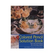 North Light Colored Pencil Solution Book Colored Pencil Solution Book (9781581809190)