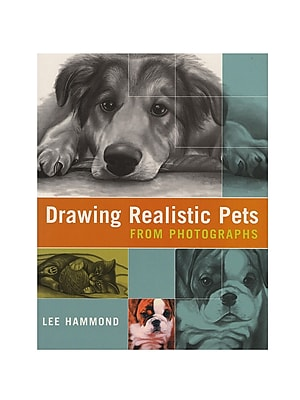 North Light Drawing Realistic Pets From Photographs Drawing Realistic Pets From Photographs (9781581806403)