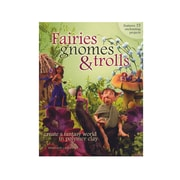North Light Fairies, Gnomes,  And  Trolls: Create A Fantasy World In Polymer Clay Fairies, Gnomes,  And  Trolls (9781581808209)