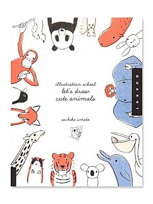 Quarry Illustration School Let'S Draw Cute Animals (9781592536450)