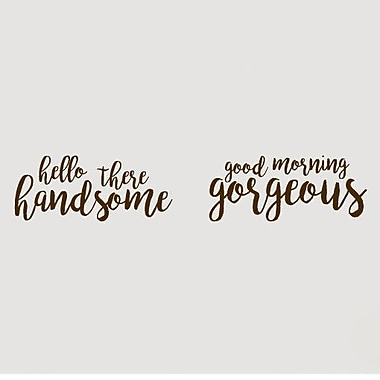 SweetumsWallDecals Handsome Gorgeous Wall Decal; Brown
