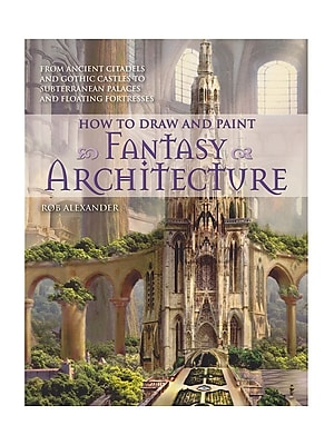 Barron'S How To Draw And Paint Series Fantasy Architecture (9780764145353)