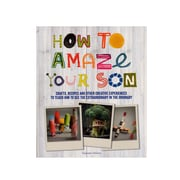 Firefly Books How To Amaze Your Son Each (9781770856028)