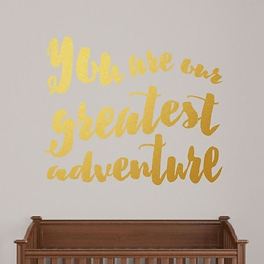 SweetumsWallDecals ''You Are Their Greatest Adventure'' Wall Decal; Gold