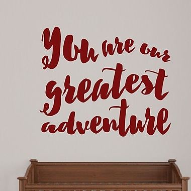 SweetumsWallDecals ''You Are Their Greatest Adventure'' Wall Decal; Cranberry