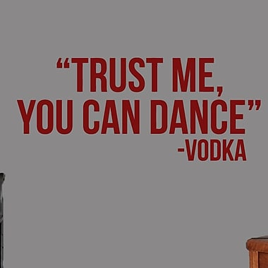 SweetumsWallDecals ''Trust Me You Can Dance'' Wall Decal; Cranberry