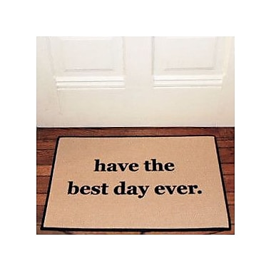 Be There in Five Have The Best Day Ever Reminder Doormat