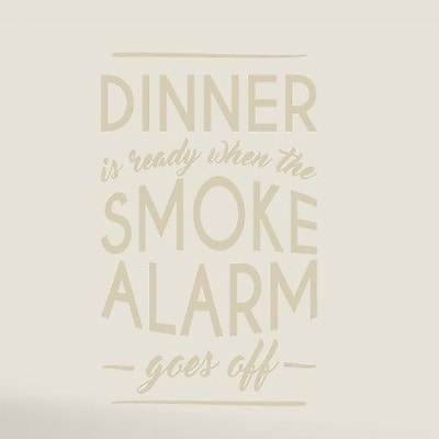 SweetumsWallDecals When The Smoke Alarm Goes Off Wall Decal; Beige