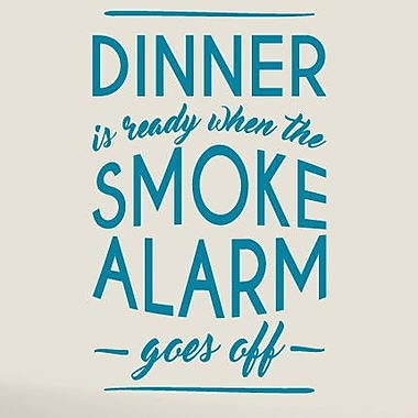 SweetumsWallDecals When The Smoke Alarm Goes Off Wall Decal; Teal