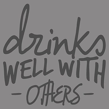 SweetumsWallDecals Drinks Well w/ Others Wall Decal; Dark Gray