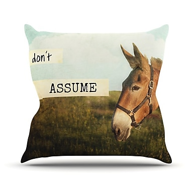 KESS InHouse Don't Assume Throw Pillow; 18'' H x 18'' W