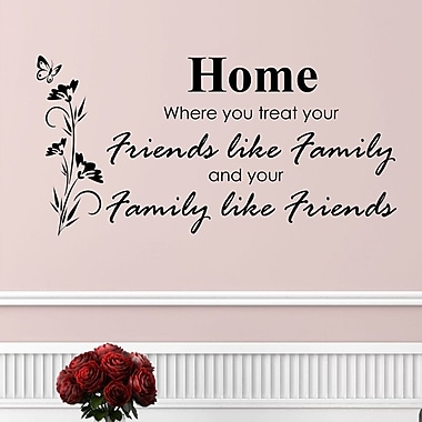 DecaltheWalls Home, Where You Treat Your Family Like Friends Wall Decal
