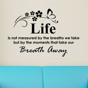 DecaltheWalls Life is Not Measured By the Breaths We Take Wall Decal
