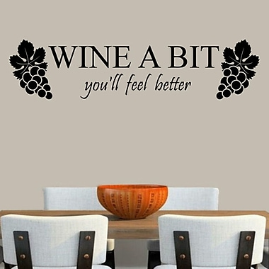 DecaltheWalls Wine a Bit You'll Feel Better Wall Decal