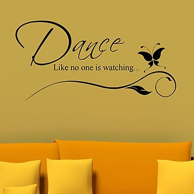 DecaltheWalls Dance Like No One is Watching Wall Decal