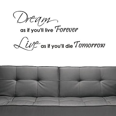DecaltheWalls Dream as if You'll Live Forever Wall Decal