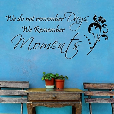 DecaltheWalls We Don't Remember Days, We Remember Moments Wall Decal