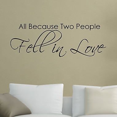 DecaltheWalls All Because Two People Fell in Love Wall Decal