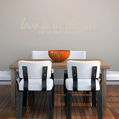 SweetumsWallDecals ''Love Is in the Air or Is that Bacon'' Wall Decal; Beige